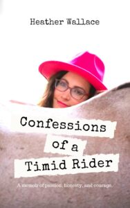 Book Cover: Confessions of a Timid Rider